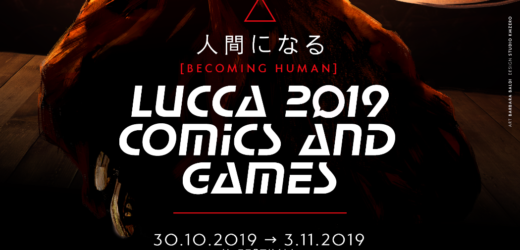 "Lucca comics&games 2019: ""Become human"""